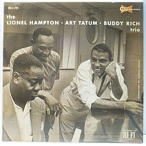 レコード画像:LIONEL HAMPTON / ART TATUM / BUDDY RICH / The Lionel Hampton-Art Tatum-Buddy Rich Trio