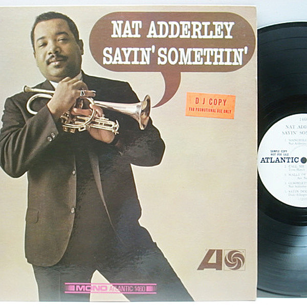 レコードメイン画像:白プロモ MONO USオリジナル NAT ADDERLEY Sayin Somethin (Atlantic 1460) Joe Henderson, Herbie Hancock, Seldon Powell ほか