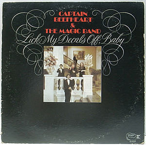 レコード画像:CAPTAIN BEEFHEART / Lick My Decals Off, Baby
