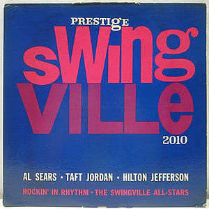 レコード画像:AL SEARS / TAFT JORDAN / HILTON JEFFERSON / SWINGVILLE ALL STARS / Rockin' In Rhythm