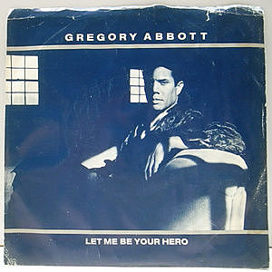 レコード画像:GREGORY ABBOTT / Let Me Be Your Hero