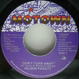 レコード画像:WILSON PICKETT / Don't Turn Away / 	Can't Stop Now