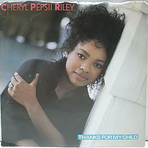 レコード画像:CHERYL PEPSII RILEY / Thanks For My Child