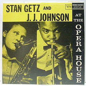 レコード画像:STAN GETZ / J.J. JOHNSON / At The Opera House