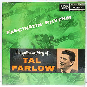 レコード画像:TAL FARLOW / Fascinatin' Rhythm - The Guitar Artistry Of...