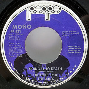 レコード画像:FRED WESLEY / J.B.'S / Doing It To Death / Everybody Got Soul