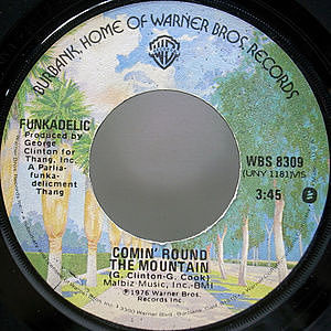 レコード画像:FUNKADELIC / Comin' Round The Mountain / If You Got Funk, You Got Style