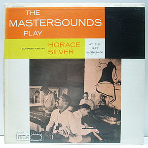 レコード画像:MASTERSOUNDS / The Mastersounds Play Compositions By Horace Silver