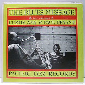 レコード画像:CURTIS AMY / PAUL BRYANT / The Blues Message