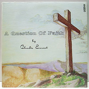 レコード画像:CHARLIE EARNST / A Question Of Faith