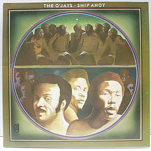レコード画像:O'JAYS / Ship Ahoy