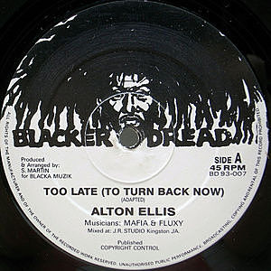 レコード画像:ALTON ELLIS / TUMPA LION / Too Late (To Turn Back Now) / Miss (Poppy) Popular