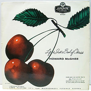 レコード画像:HOWARD McGHEE / Life Is Just A Bowl Of Cherries