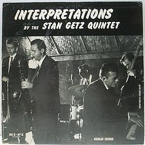 レコード画像:STAN GETZ / Interpretations By The Stan Getz Quintet
