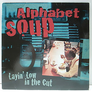 レコード画像:ALPHABET SOUP / Layin' Low In The Cut