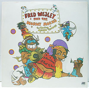 レコード画像:FRED WESLEY / HORNY HORNS / MACEO PARKER / A Blow For Me, A Toot To You