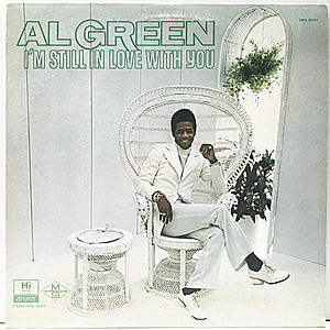 レコード画像:AL GREEN / I'm Still In Love With You