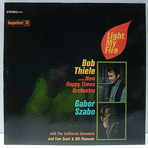 レコード画像:BOB THIELE / GABOR SZABO / TOM SCOTT / BILL PLUMMER / Light My Fire
